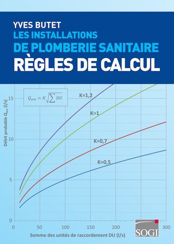 Les installations de plomberie sanitaire r gles de calcul - Logiciel calcul plomberie ...